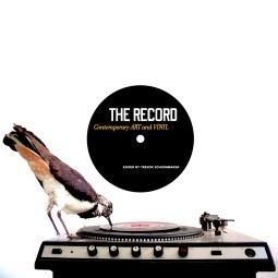 The Record: Contemporary Art & Vinyl