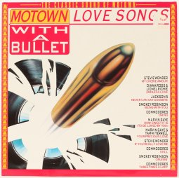 Motown Love Songs - With A Bullet