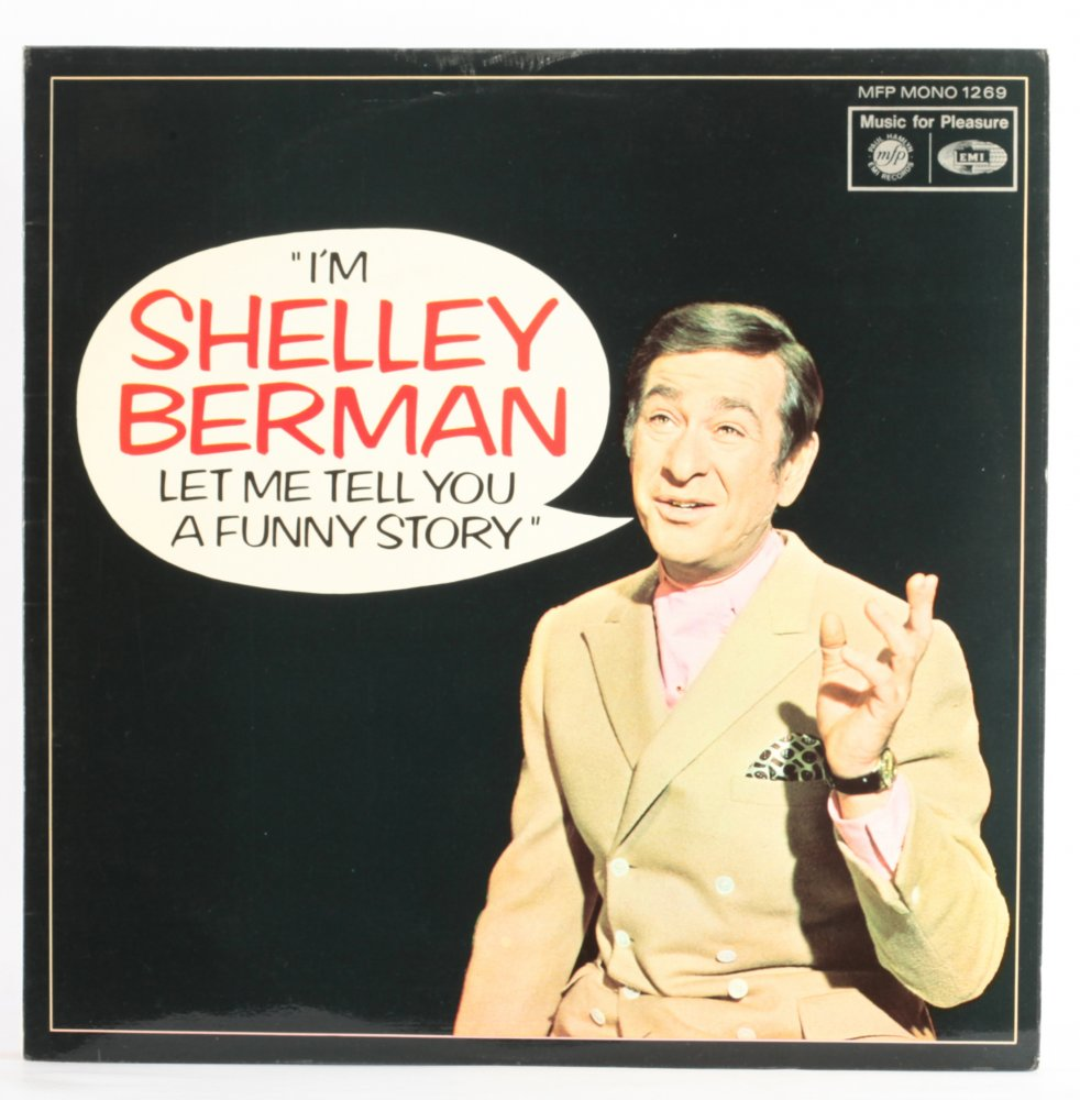 I'm Shelley Berman Let Me Tell You A Funny Story