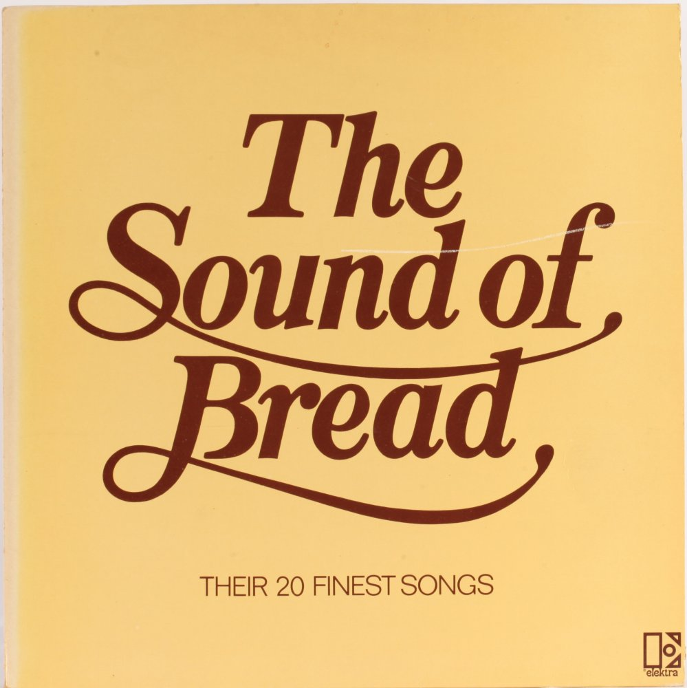 The Sound Of Bread - Their 20 Finest Songs