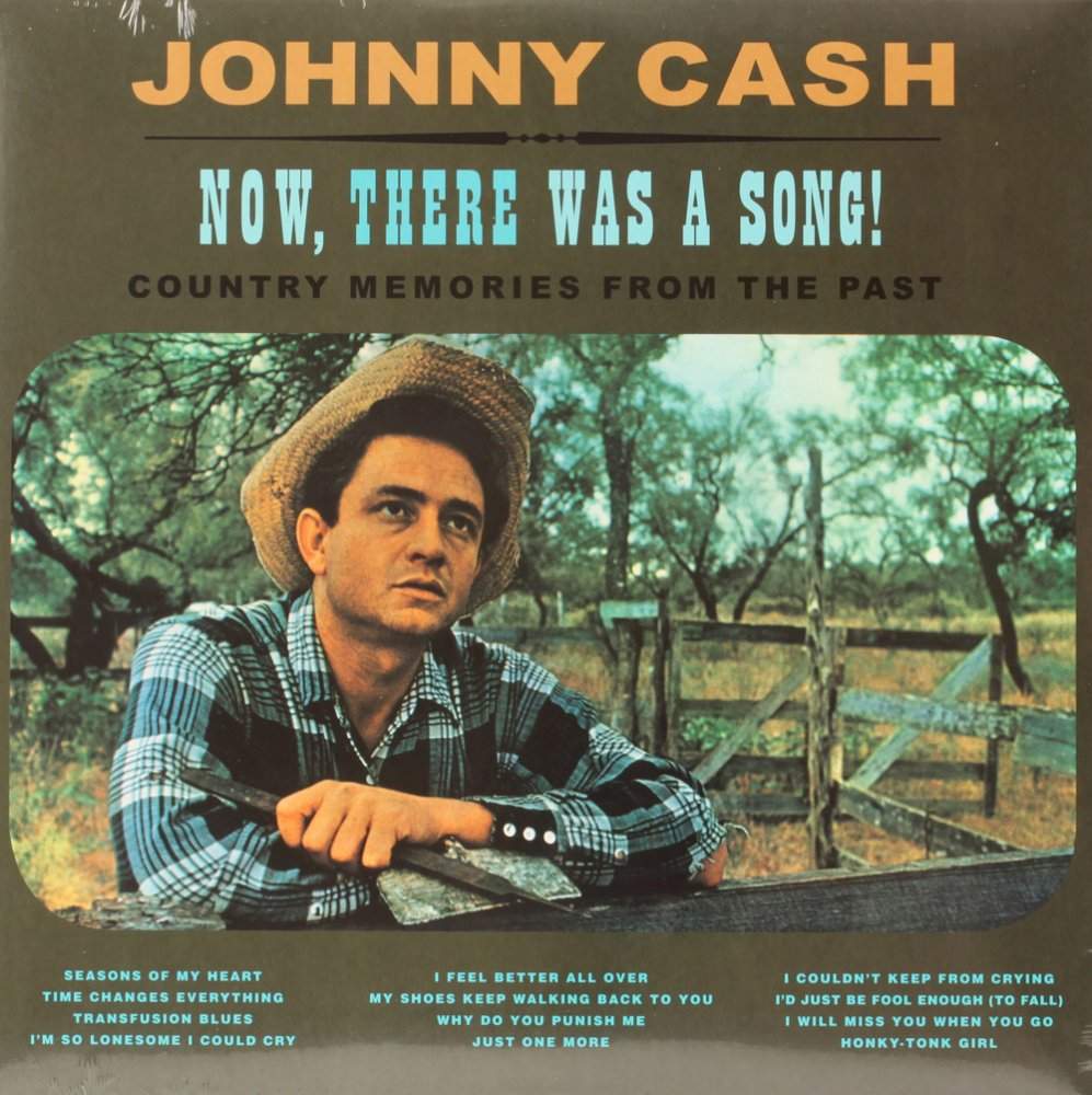 NOW, THERE WAS A SONG!  JOHNNY CASH Vinyl Record